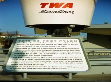 TWA Moonliner And Sign