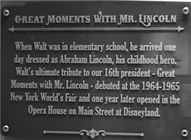 Sign About Walt's Connection to Abraham Lincoln